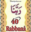 Ý NGHĨA VÀ GIỌNG ĐỌC 40 DU'A RABBANA TRONG THIÊN KINH QUR'AN
