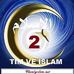TÌM VỀ ISLAM (Phần 2)