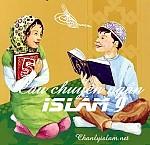 NĂM CÂU CHUYỆN NGẮN ISLAM (9)
