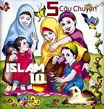 5 CÂU CHUYỆN NGẮN ISLAM (Phần 10)