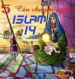 5 CÂU CHUYỆN NGẮN ISLAM (Phần 14)