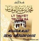9. LÝ THUYẾT TRUYỀN BÁ TAWHID CỦA SHEIKH MUHAMMAD IBNU ABDULWAHAB AS-SALAFIYAH