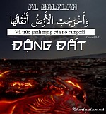SỰ DIỂN GIẢI (TAFSIR QUR'AN) SURAH 99 - AL ZALZALAH - ĐỘNG ĐẤT