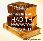 BÀI VIẾT VÀ AUDIO: PHÂN TÍCH HADITH SỐ 14 VÀ 15 CỦA 40 HADITH NAWAWIYAH