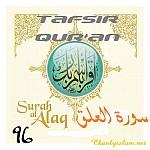 BÀI VIẾT VÀ AUDIO: SỰ DIỂN GIẢI (TAFSIR QUR'AN) SURAH 96 - AL ALAQ (HÒN MÁU ĐẶC)
