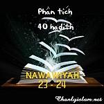 BÀI VIẾT VÀ AUDIO: PHÂN TÍCH HADITH SỐ 23 VÀ 24 CỦA 40 HADITH NAWAWIYAH