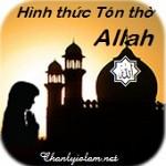 TẠI SAO NHÂN LOẠI PHẢI TÔN THỜ ALLAH VÀ HÌNH THỨC TÔN THỜ NHƯ THẾ NÀO?