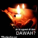 VẤN ĐỀ DAW'AH (TRUYỀN BÁ TÔN GIÁO)?