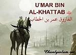"""BÀI VIẾT VÀ AUDIO MP3: SƠ LƯỢC CÂU CHUYỆN CỦA KHOLIFAH """"UMAR BIN AL-KHATTAB (R)"""""""