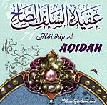 """71 CÂU HỎI ĐÁP VỀ NIỀM TIN KIÊN ĐỊNH """"AQID'AH"""" TRONG ISLAM"""