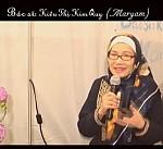 LỜI TỰ THUẬT CỦA NỮ BÁC SĨ MARYAM KIỀU THỊ KIM QUY (AUDIO VÀ VIDEO)