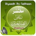 RIYAD AS SALIHIN - NHỮNG NGÔI VƯỜN NGOAN ĐẠO - CHƯƠNG 4: SỰ TRUNG THỰC