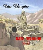 CÂU CHUYỆN CỦA NABI IBRAHIM (A)