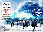 """LỊCH SỬ TRẬN ĐẠI CHIẾN """"BADR AL KUBRO"""" - (là ngày 17 tháng Ramadan năm thứ hai Hidry)"""