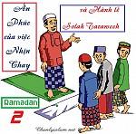ÂN PHƯỚC CỦA SỰ NHỊN CHAY VÀ SOLAH TAROWEH TRONG THÁNG RAMADAN (2)