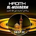 HADITH NÓI VỀ THÁNG AL MUHARRAM (THÁNG 1 NIÊN LỊCH HIDRI - ISLAM)