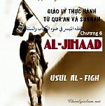 """BÀI VIẾT VÀ 2 BÀI THUYẾT GIẢNG AUDIO - USUL AL FIQH CHƯƠNG VI """"AL-JIHAAD"""""""