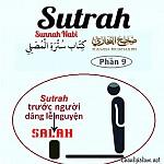 """SAHIH AL BUKHARY - PHẦN 9: """"ĐỂ VẬT CHẮN (SUT-RAH) TRƯỚC NGƯỜI ĐANG DÂNG LỄ NGUYỆN SALAH"""""""
