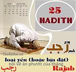 25 HADITH LOẠI YẾU HAY BỊA ĐẶT NÓI VỀ SỰ ÂN PHƯỚC CỦA SỰ HÀNH ĐẠO TRONG THÁNG RAJAB