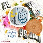 CẨM NANG NỘI DUNG - Ý NGHĨA 40 BÀI DU'A RABBANA TRONG QUYỂN THIÊN KINH QUR'AN & 99 ĐẠI DANH CỦA ALLAH