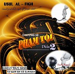"""BÀI VIẾT VÀ BÀI THUYẾT GIẢNG AUDIO - USUL AL FIQH - CHƯƠNG 10: """"PHẠM TỘI"""" PHẦN 2"""