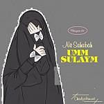 """CHUYỆN KỂ AUDIO: """"CÂU CHUYỆN CỦA VỊ NỮ SAHABAH - UMM SULEYM"""""""