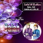 """SAHIH AL BUKHARY - PHẦN 13A """"NHỮNG ĐỘNG TÁC & LỜI NÓI TRONG LÚC HÀNH LỄ SALAH - HADITH TỪ SỐ 1 ĐẾN 40"""