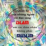 """BÀI VIẾT VÀ THUYẾT GIẢNG AUDIO: """"QUAN HỆ CỦA NHỮNG NGƯỜI CẢI SANG ĐẠO ISLAM VỚI THÂN NHÂN KHÔNG PHẢI MUSLIM"""""""