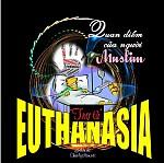 """QUAN ĐIỄM CỦA NGƯỜI MUSLIM VỀ VẤN ĐỀ TRỢ TỬ """"EUTHANASIA"""""""