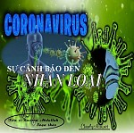 """BÀI VIẾT VÀ THUYẾT GIẢNG AUDIO: """"CORONAVIRUS - SỰ CẢNH BÁO ĐẾN NHÂN LOẠI"""