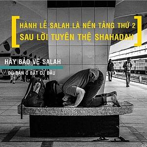 HÀNH LỄ SALAH LÀ NỀN TẢNG THỨ HAI CỦA ISLAM