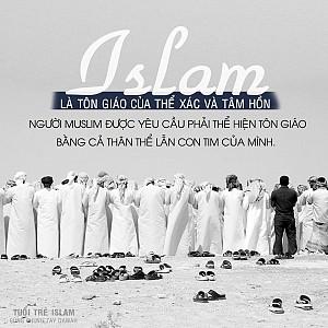 ISLAM LÀ TÔN GIÁO CỦA THỂ XÁC VÀ TÂM HỒN