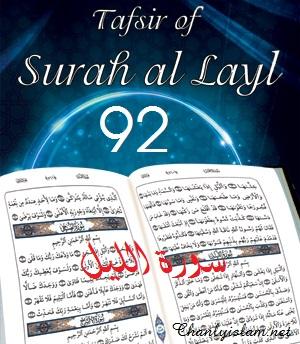 SỰ DIỂN GIẢI (TAFSIR QUR'AN) SURAH 92 - AL LAIL