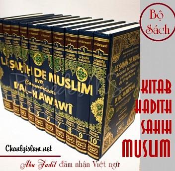 GIỚI THIỆU BỘ SÁCH KITAB HADITH SOHEH MUSLIM SẼ CHUYỂN DỊCH SANG VIỆT NGỮ