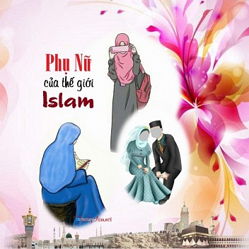 PHỤ NỮ CỦA THẾ GIỚI ISLAM