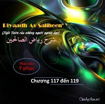 """BÀI VIẾT VÀ THUYẾT GIẢNG AUDIO: """"RIYAADH AS-SALIHEEN"""" (NGÔI VƯỜN CỦA NHỮNG NGƯỜI NGOAN ĐẠO) CHƯƠNG 117 ĐẾN 119"""