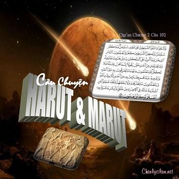 """DIỂN GIẢI CÂU KINH 102 CHƯƠNG AL BAQARAH """"CÂU CHUYỆN CỦA HAI VỊ HARUT & MARUT """""""