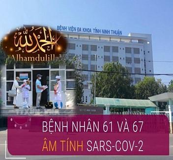 HAI TÍN ĐỒ ISLAM SỐ 61 VÀ 67 TỈNH NINH THUẬN ĐƯỢC CÔNG BỐ ÂM TÍNH VỚI VIRUS SARS-CoV-2
