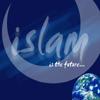 ISLAM LÀ GÌ? (Phần 1)