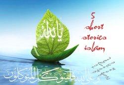 NĂM CÂU CHUYỆN NGẮN ISLAM (2)
