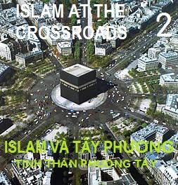 ISLAM VÀ TÂY PHƯƠNG: TINH THẦN PHƯƠNG TÂY