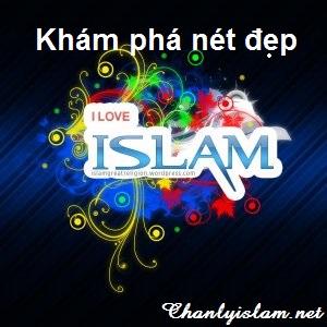 KHÁM PHÁ NÉT ĐẸP CỦA ISLAM !!!