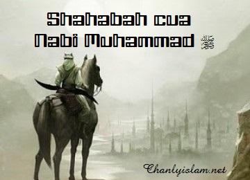 SỰ ÂN PHÚC CỦA CÁC VỊ SAHABAH - BẠN ĐẠO CỦA THIÊN SỨ MUHAMMAD (SAW)