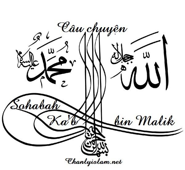 BÀI VIẾT VÀ THUYẾT GIẢNG AUDIO: LÒNG THẬT THÀ CỦA KAB BIN MAALIK VÀ NHỮNG BẠN HỮU CỦA THIÊN SỨ MUHAMMAD (SAW)