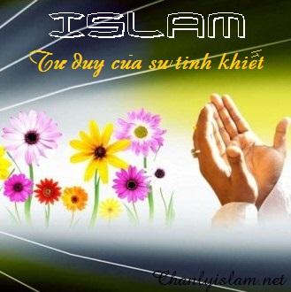 ISLAM - TƯ DUY CỦA SỰ TINH KHIẾT