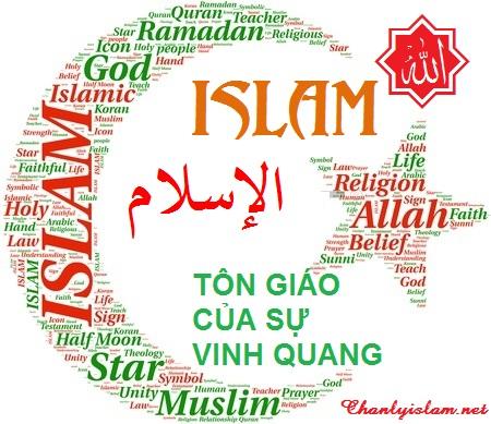 ISLAM - TÔN GIÁO CỦA SỰ VINH QUANG