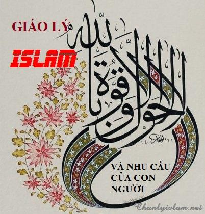 GIÁO LÝ ISLAM VÀ NHU CẦU CỦA CON NGƯỜI