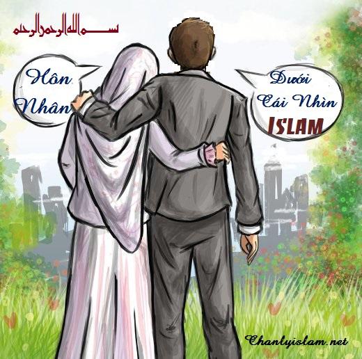 """BÀI VIẾT VÀ THUYẾT GIẢNG AUDIO & CLIPS VIDEO: """"HÔN NHÂN DƯỚI CÁI NHÌN CỦA ISLAM"""""""
