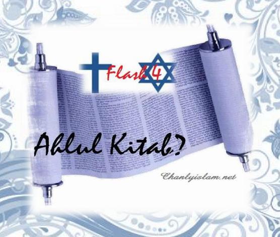 """FLASH 4: """"NGƯỜI MUSLIM CÓ ĐƯỢC PHÉP TIN NHỮNG ĐIỀU TRONG KINH SÁCH CỦA HỌ (AHLUS KITAB)NÓI HAY KHÔNG?"""