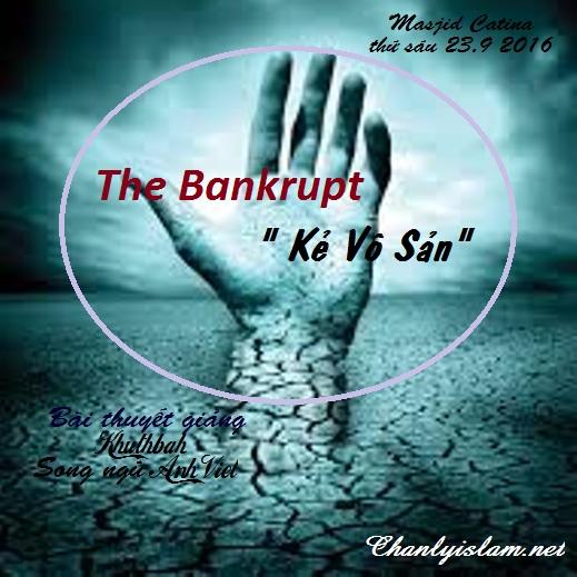 """BÀI THUYẾT GIẢNG SONG NGỮ ANH - VIỆT: """"THE BANKRUPT - KẺ VÔ SẢN"""""""